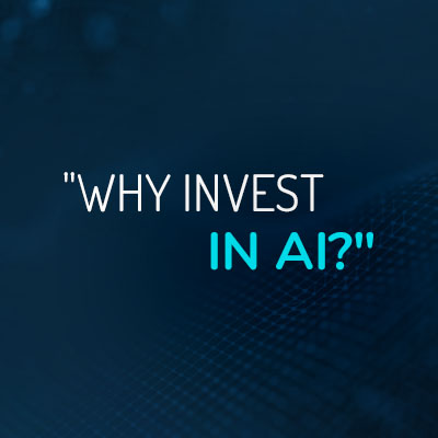 Why Invest in AI