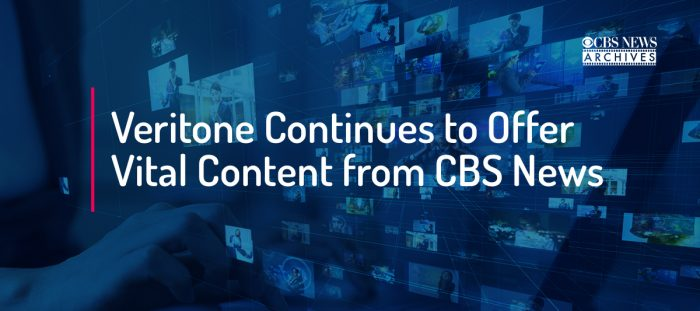 Veritone Continues to Offer Vital Content from CBS News