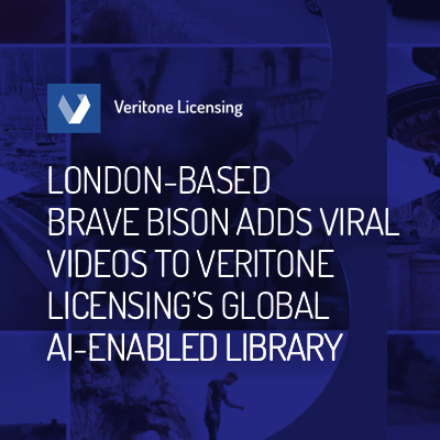 London-based Brave Bison Adds Viral Videos to Veritone Licensing's Global AI-enabled Library